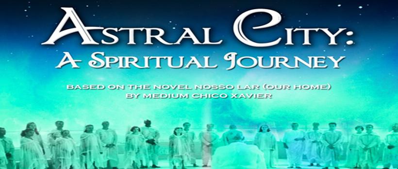 Astral City A Spiritual Journey