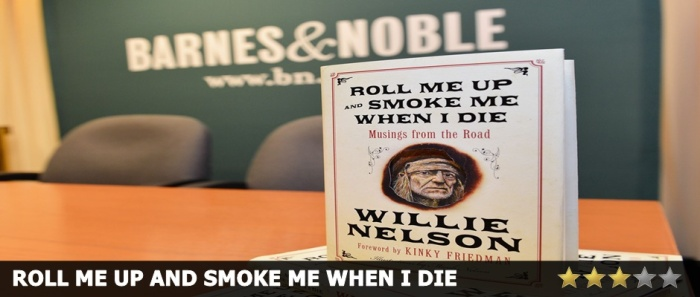 Roll Me Up and Smoke Me When I Die Review