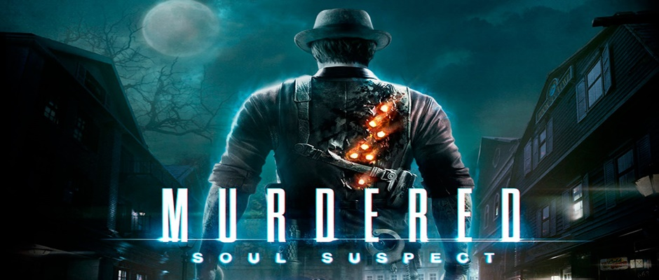 Murdered Soul Suspect