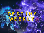 Destiny Weekly