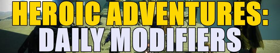 Heroic Adventure Modifiers