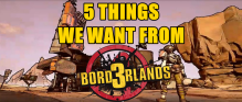 Borderlands 3 Wishlist