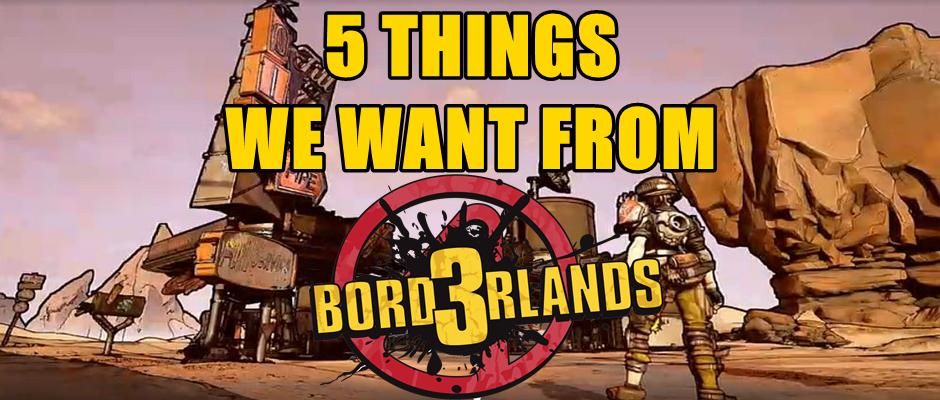Borderlands 3 Wishlist
