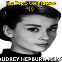 The Top 5 Audrey Hepburn Films