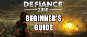 Defiance 2050 Beginner's Guide