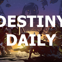 Destiny Daily 7/30/18