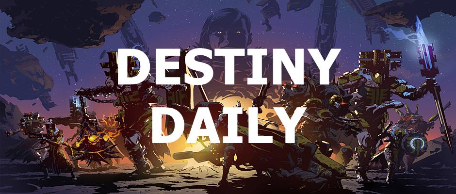 Destiny Daily