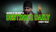 Destiny 2 Daily Season of Drifter
