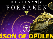 Destiny 2 Season of Opulence